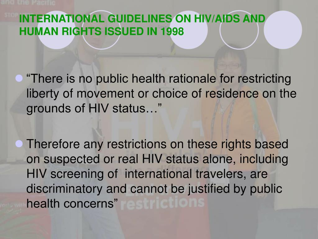 INTERNATIONAL GUIDELINES ON HIV/AIDS AND HUMAN RIGHTS ISSUED IN 1998
