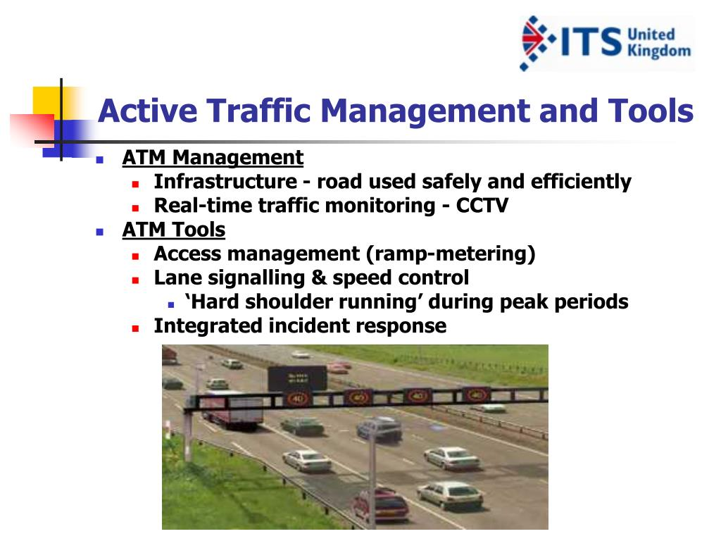 Active Traffic Management and Tools