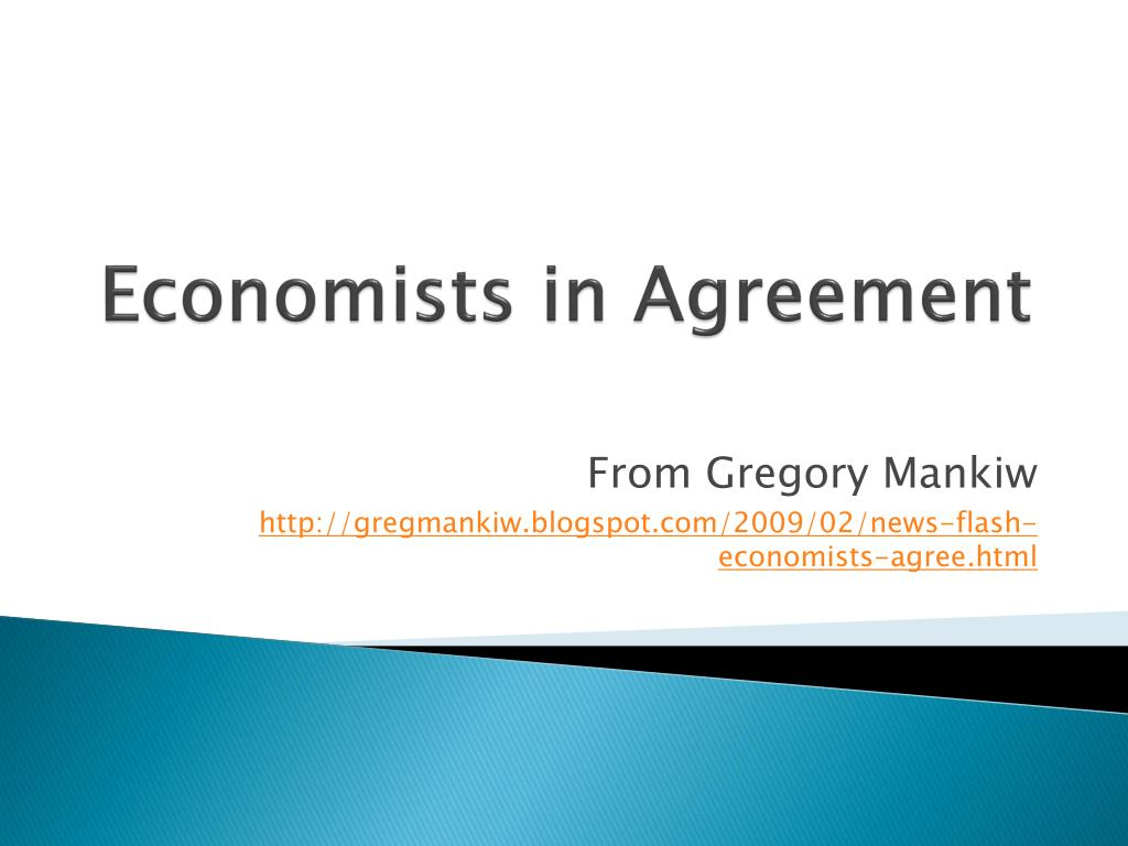 Economists in Agreement