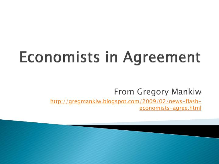 Economists in agreement l.jpg