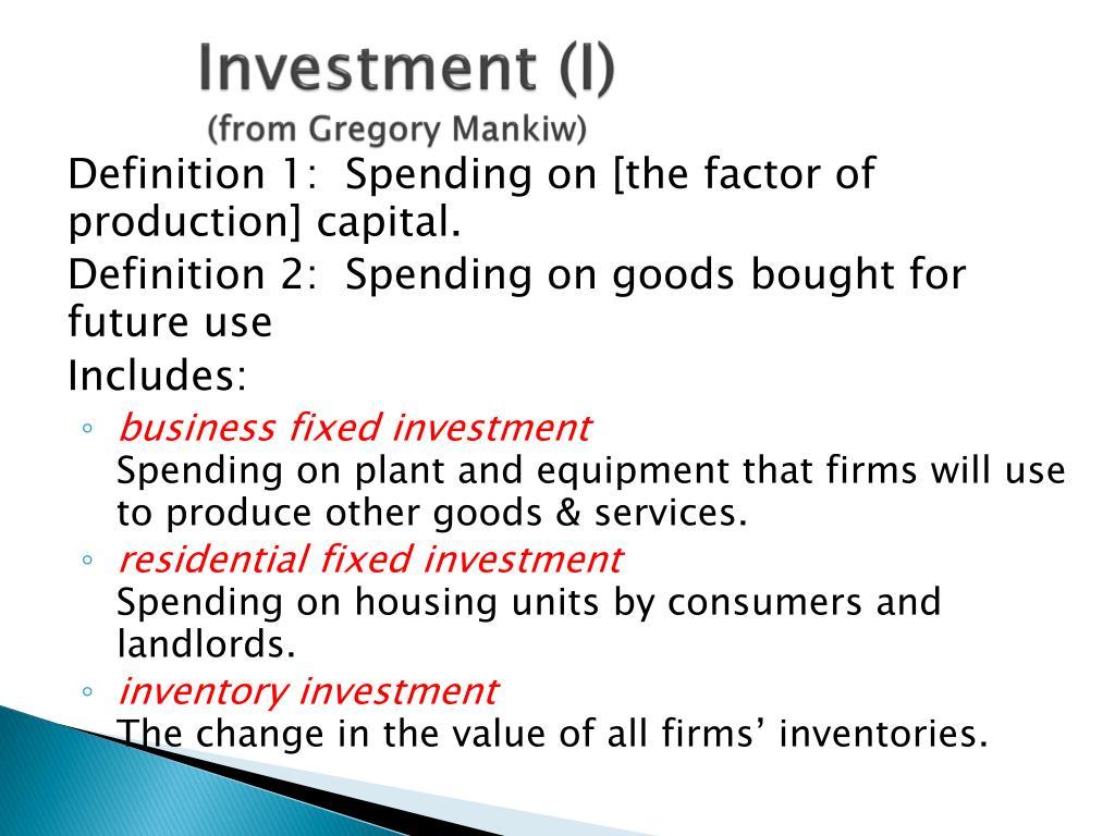 Investment (I