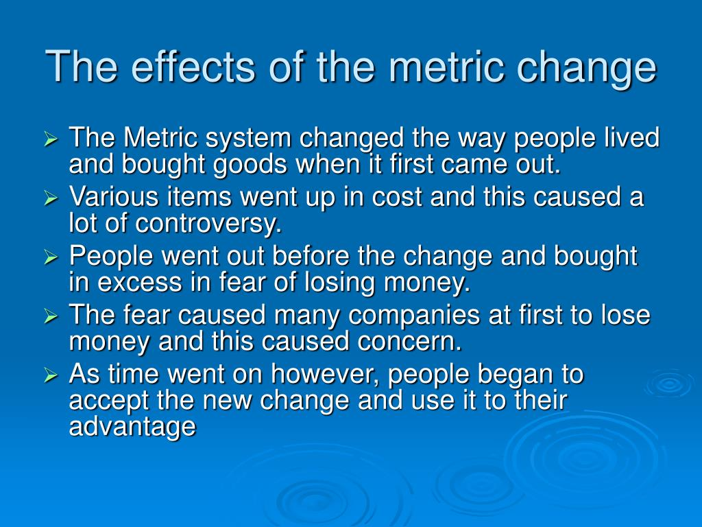 The effects of the metric change