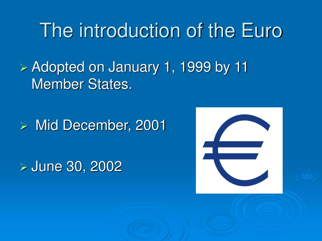 The introduction of the Euro