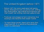 the united kingdom before 1971