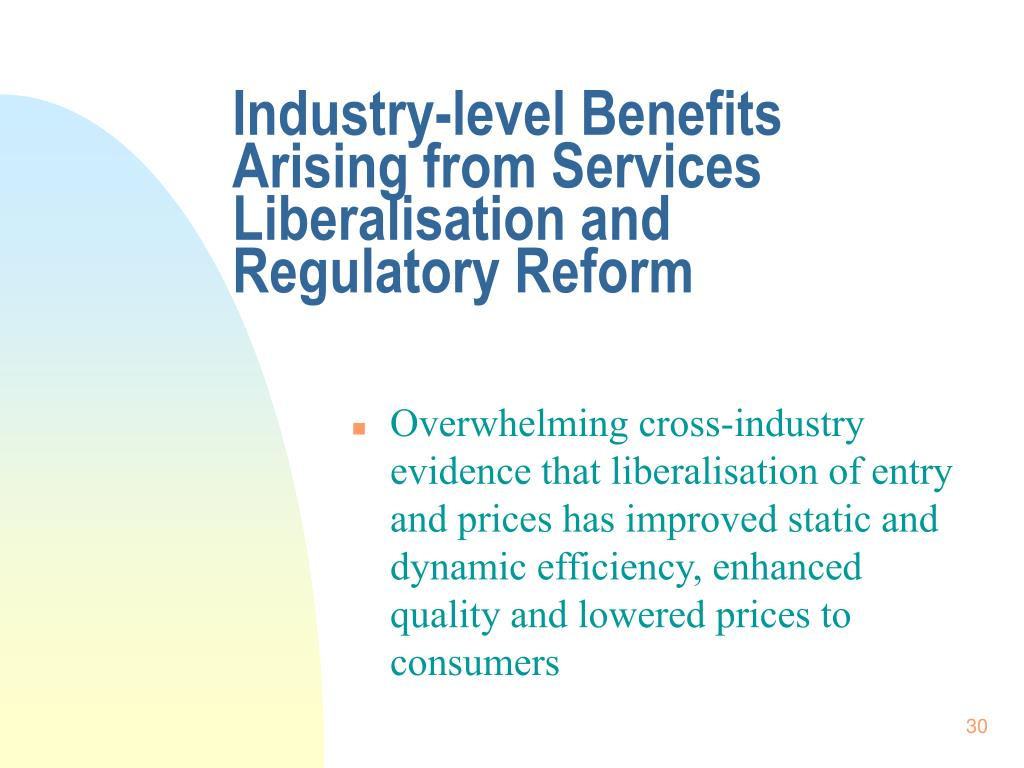 Industry-level Benefits Arising from Services Liberalisation and  Regulatory Reform