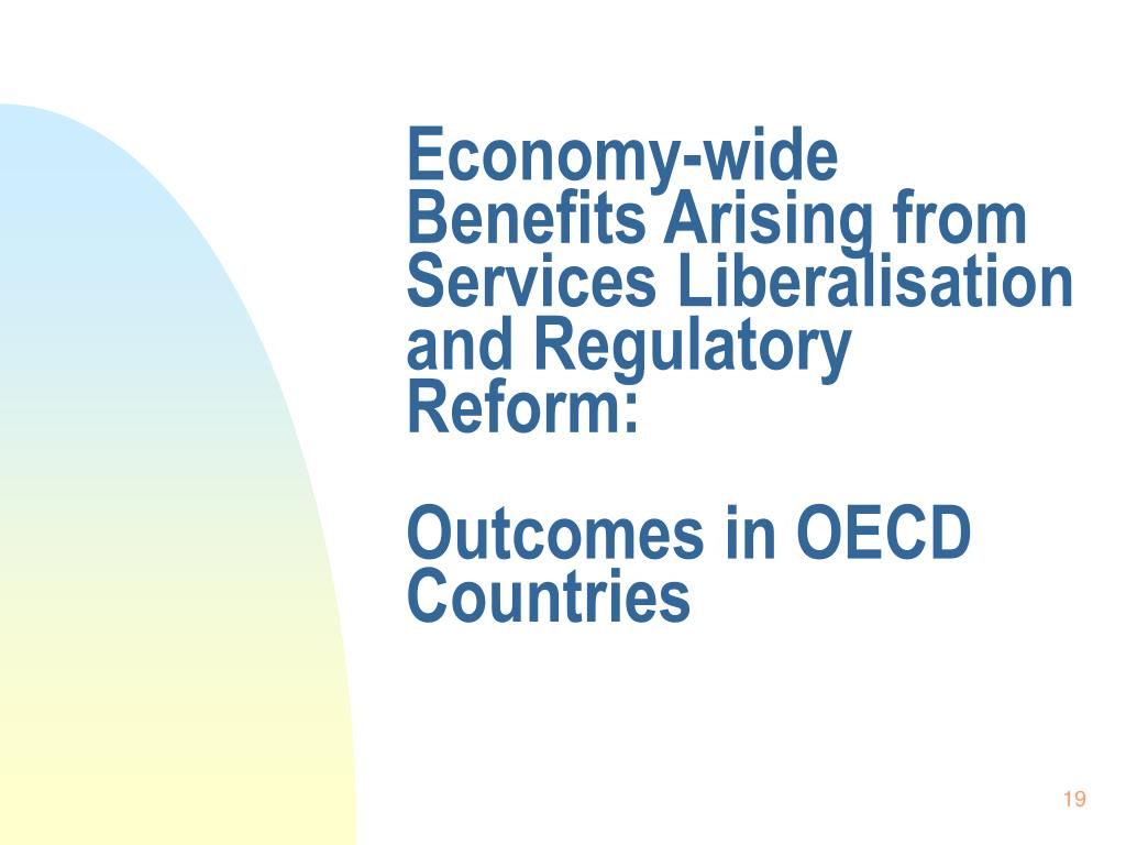 Economy-wide Benefits Arising from Services Liberalisation and Regulatory Reform: