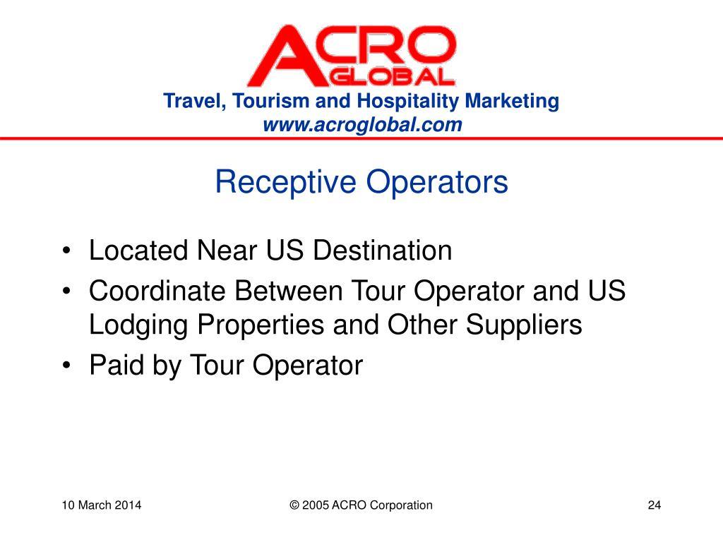 Receptive Operators