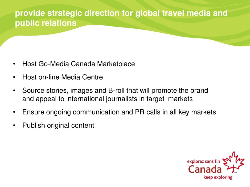 provide strategic direction for global travel media and public relations