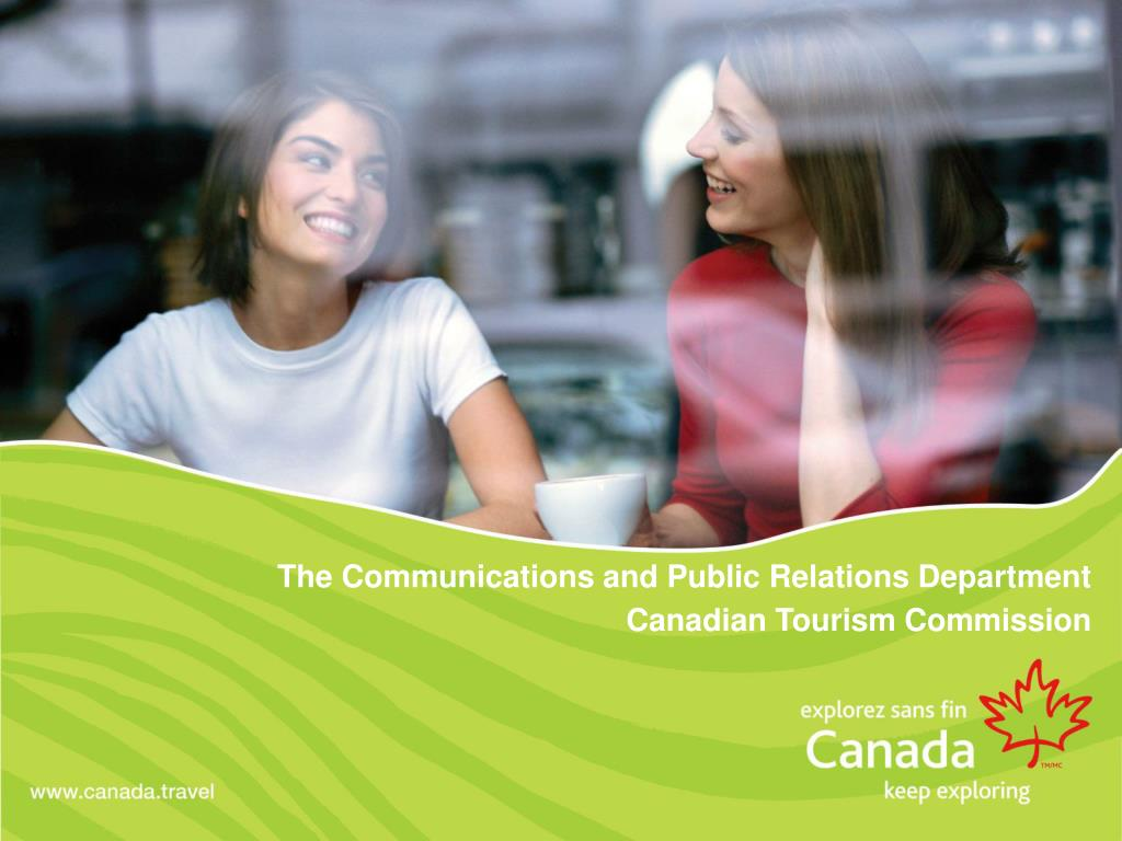 the communications and public relations department canadian tourism commission