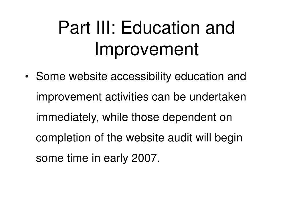Part III: Education and Improvement