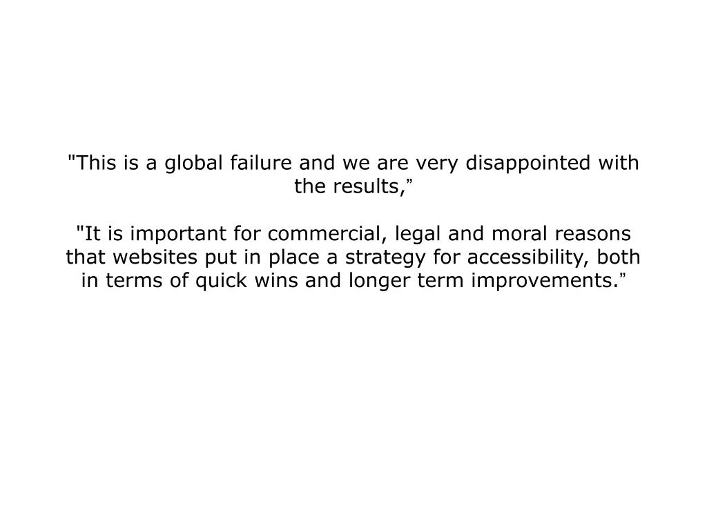 """""""This is a global failure and we are very disappointed with the results,"""