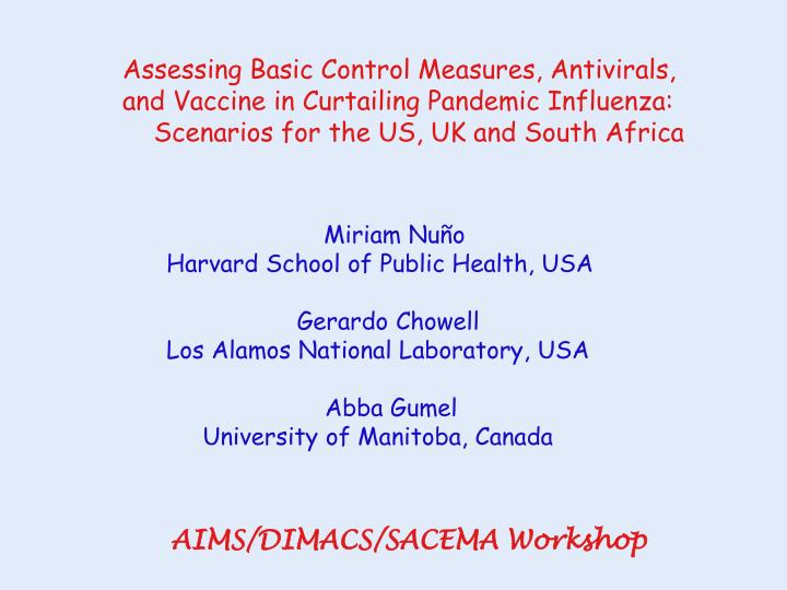 Assessing Basic Control Measures, Antivirals,