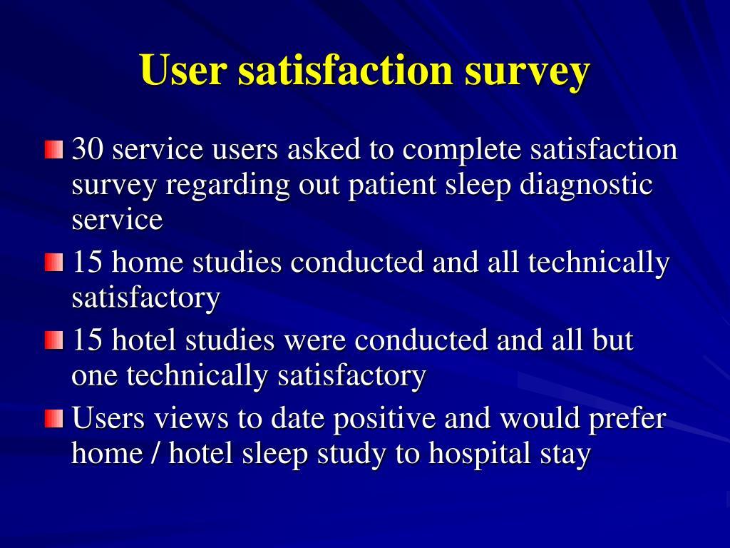 User satisfaction survey