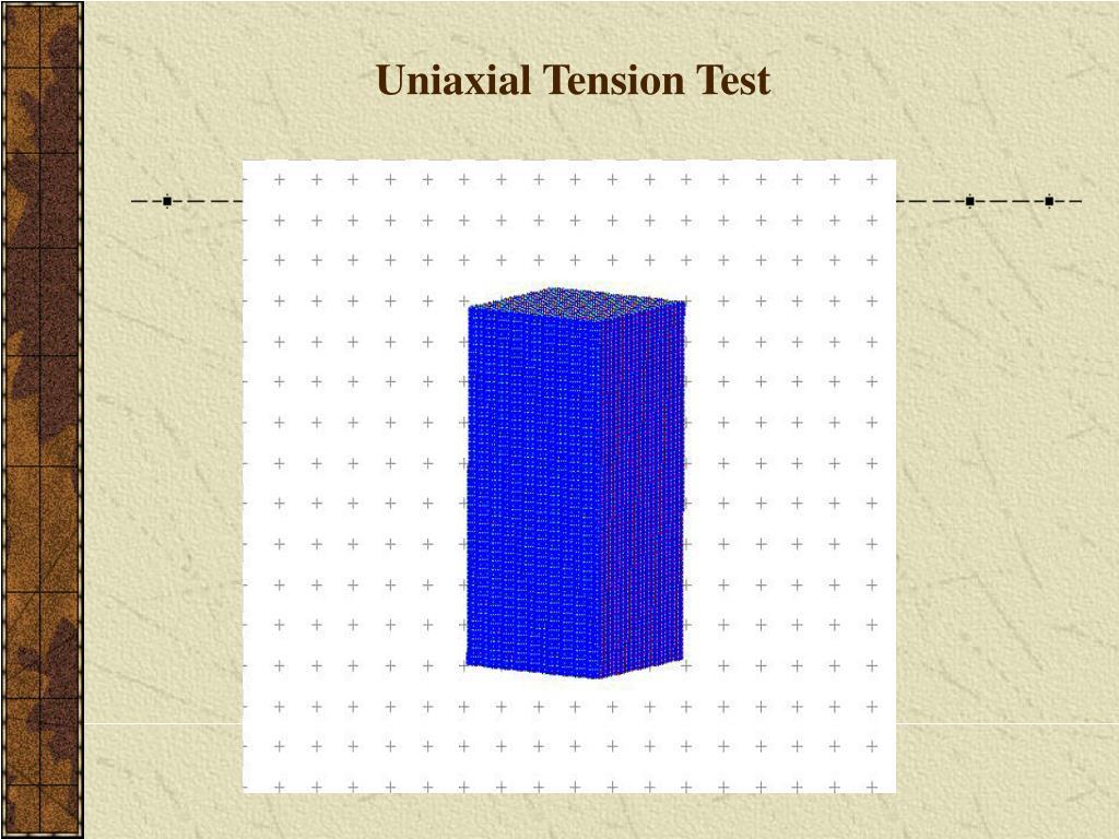 Uniaxial Tension Test