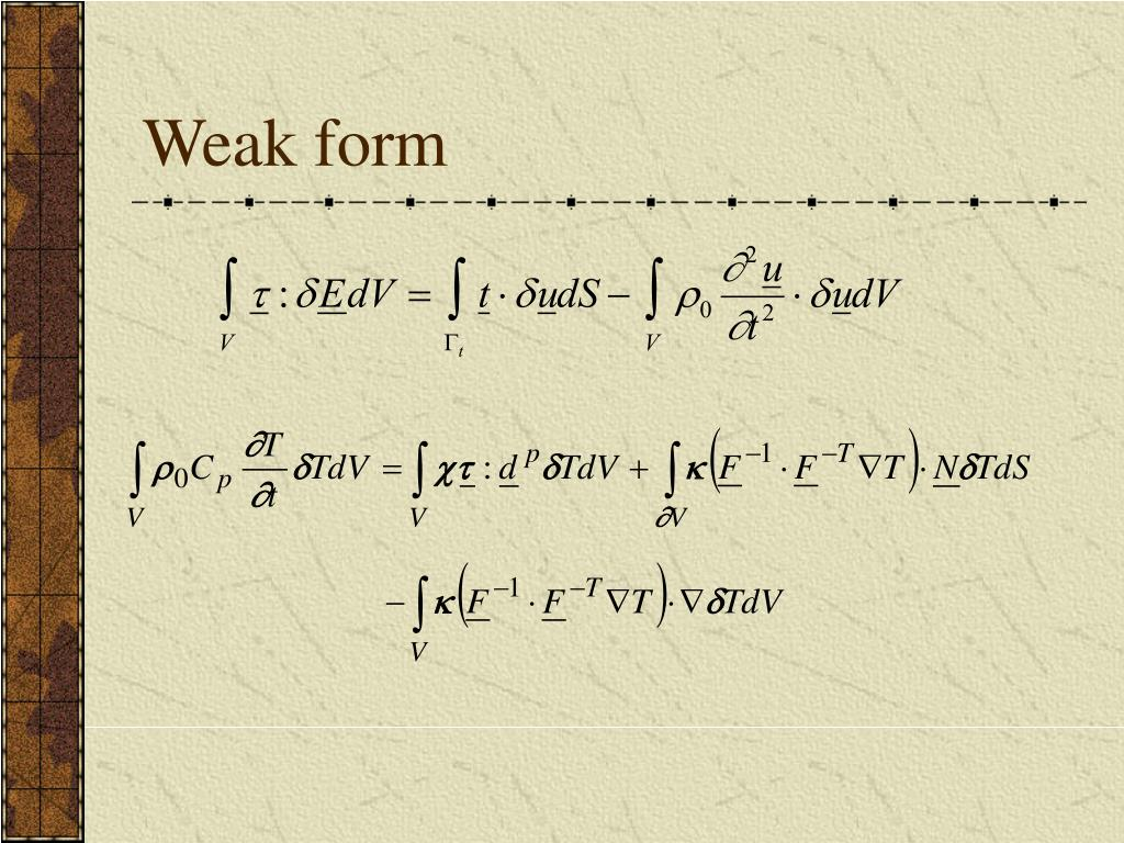 Weak form