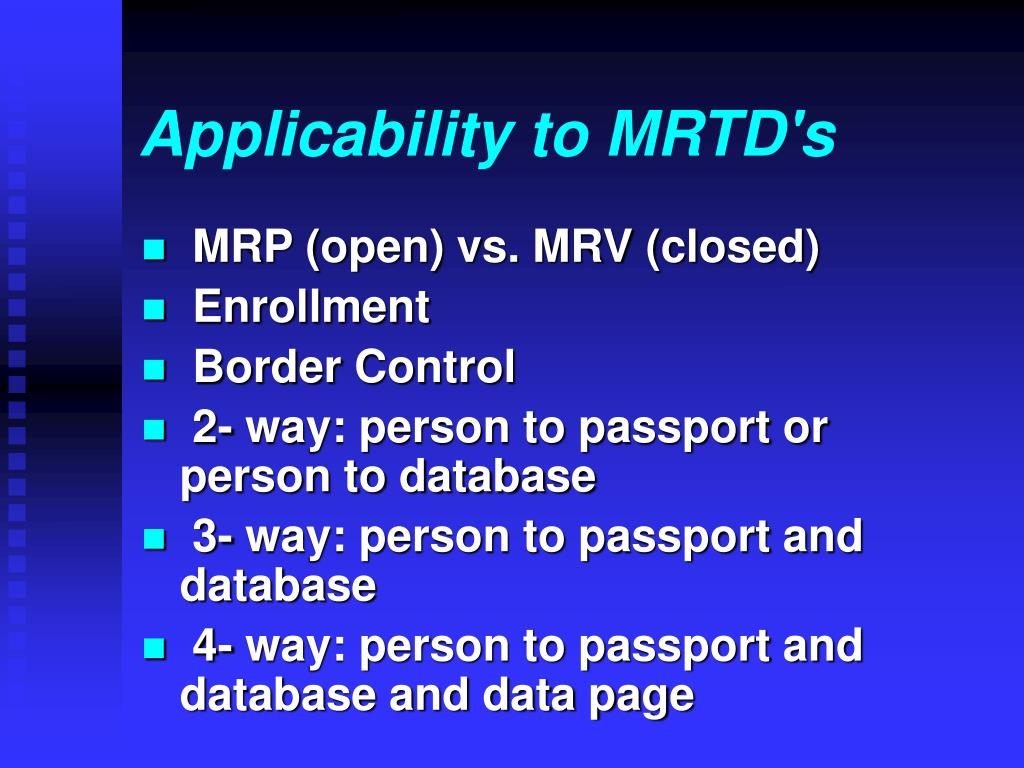 Applicability to MRTD's