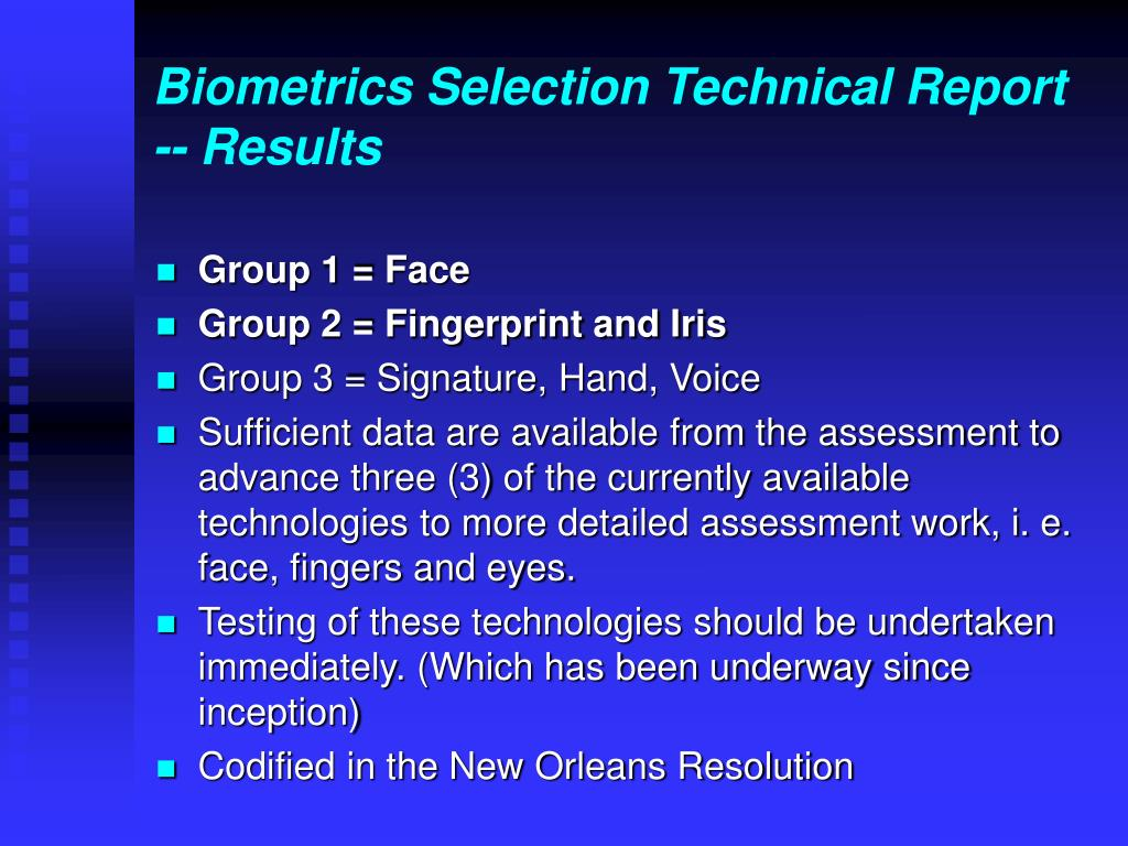 Biometrics Selection Technical Report -- Results