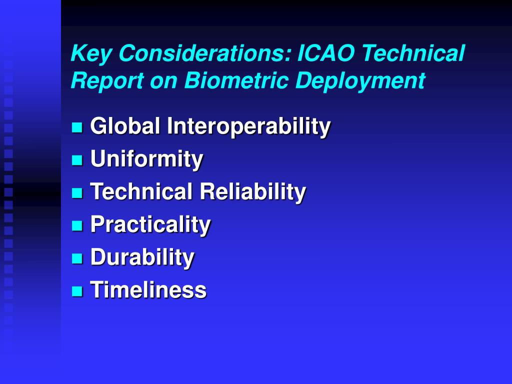 Key Considerations: ICAO Technical Report on Biometric Deployment