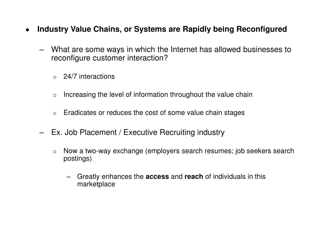 Industry Value Chains, or Systems are Rapidly being Reconfigured