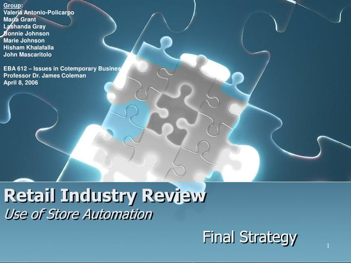 Retail industry review use of store automation