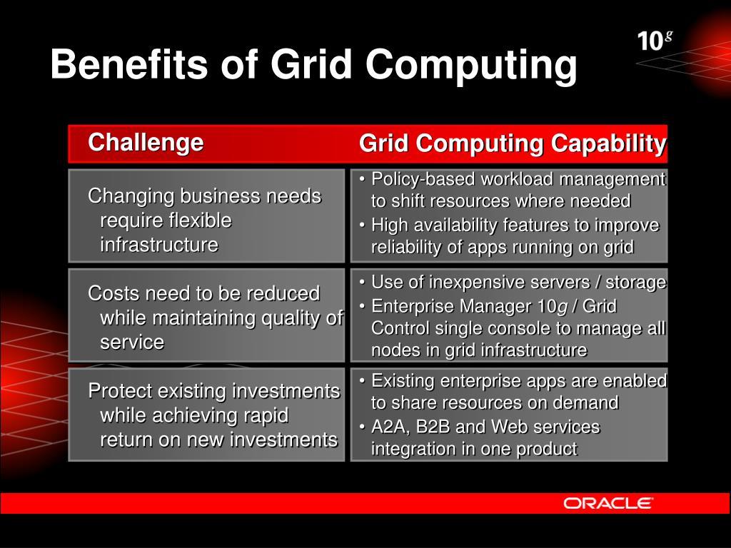 Benefits of Grid Computing