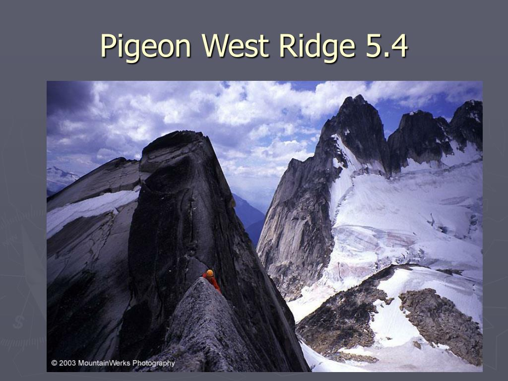 Pigeon West Ridge 5.4