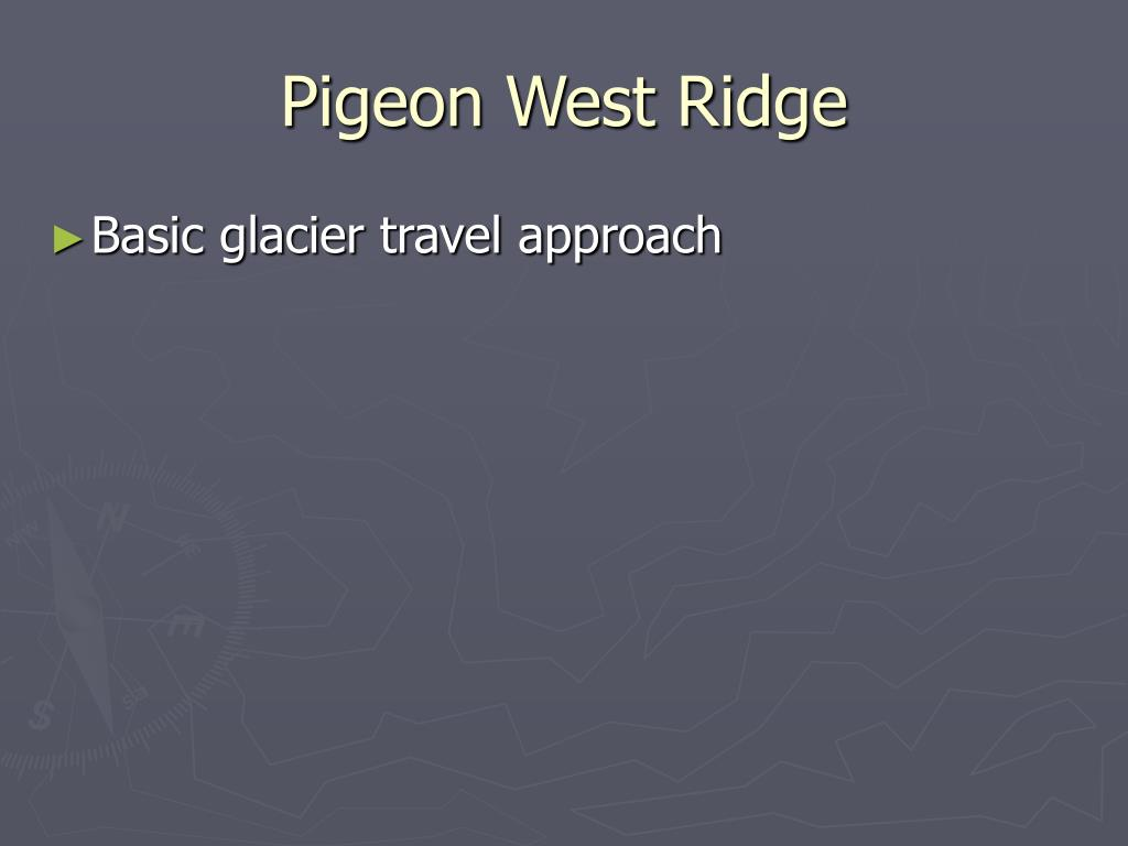 Pigeon West Ridge