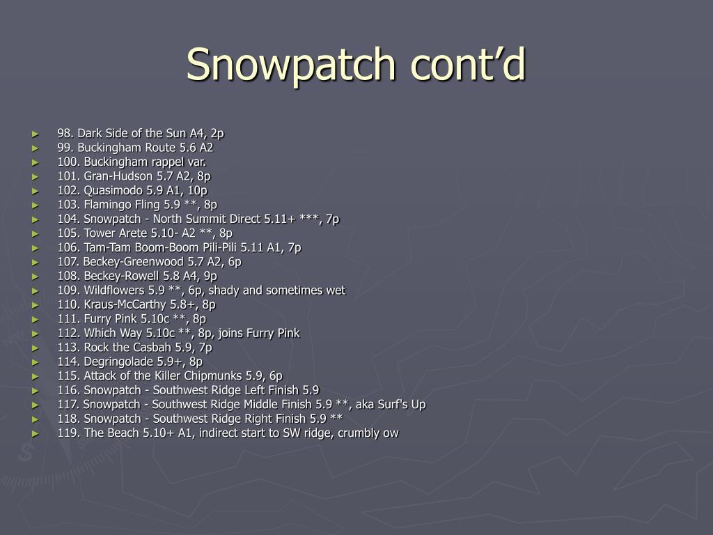 Snowpatch cont'd