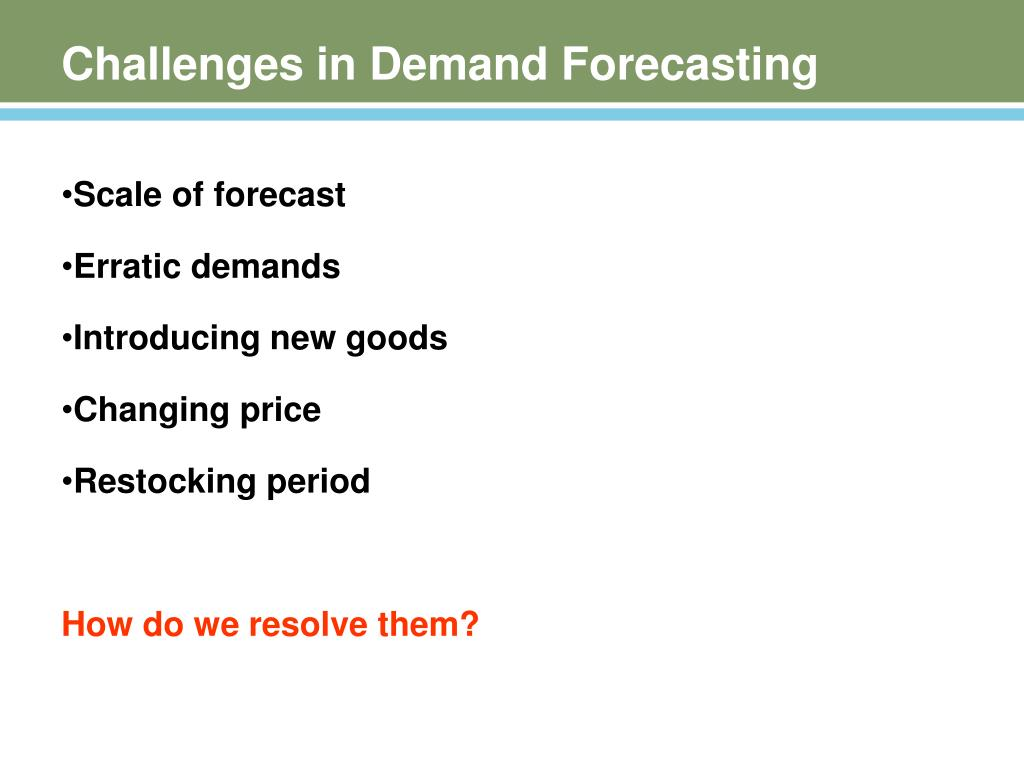 Challenges in Demand Forecasting