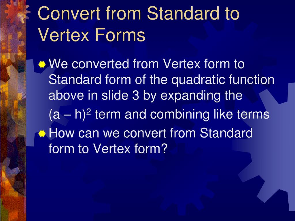 Convert from Standard to Vertex Forms