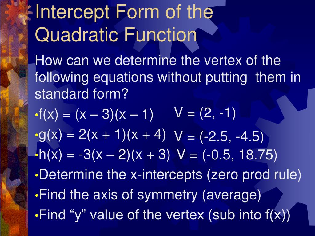 Intercept Form of the Quadratic Function