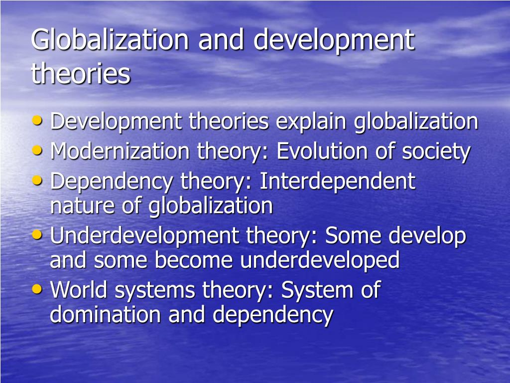 Globalization and development theories