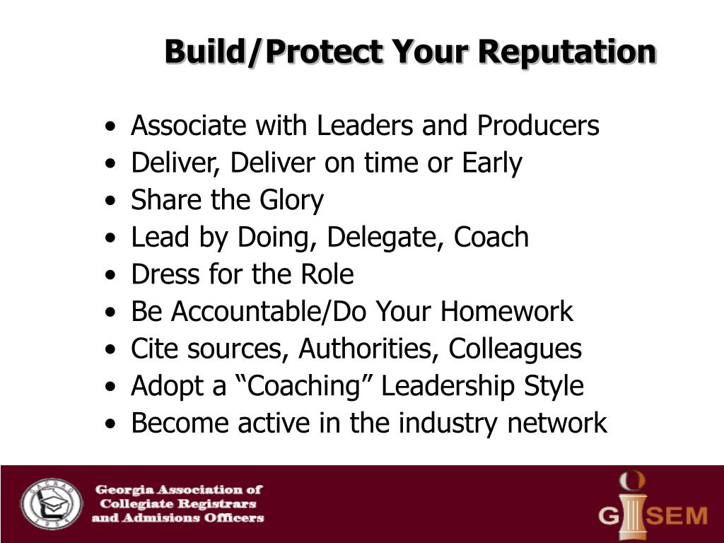 Build/Protect Your Reputation