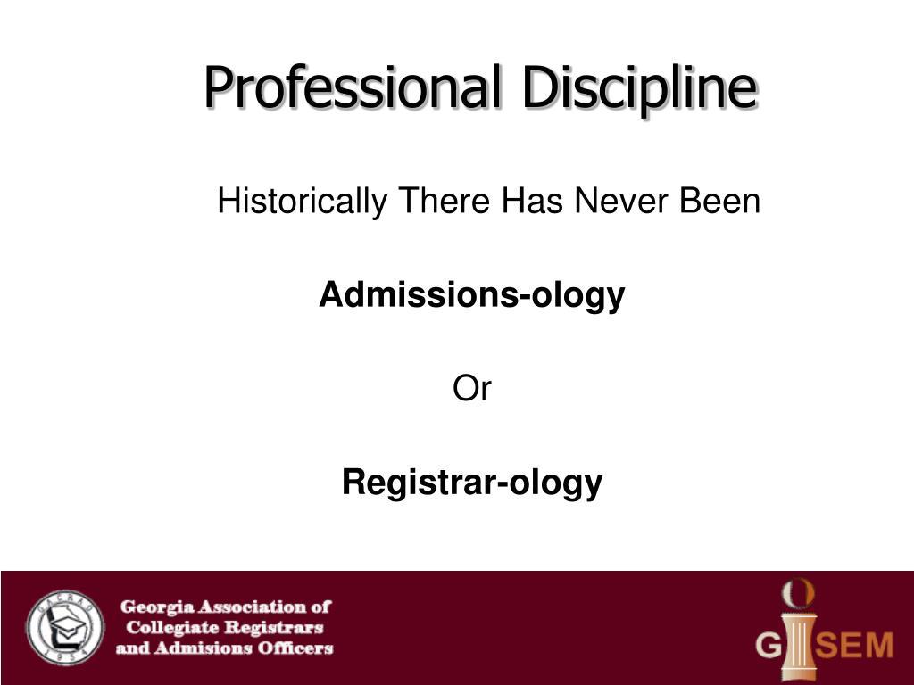 Professional Discipline