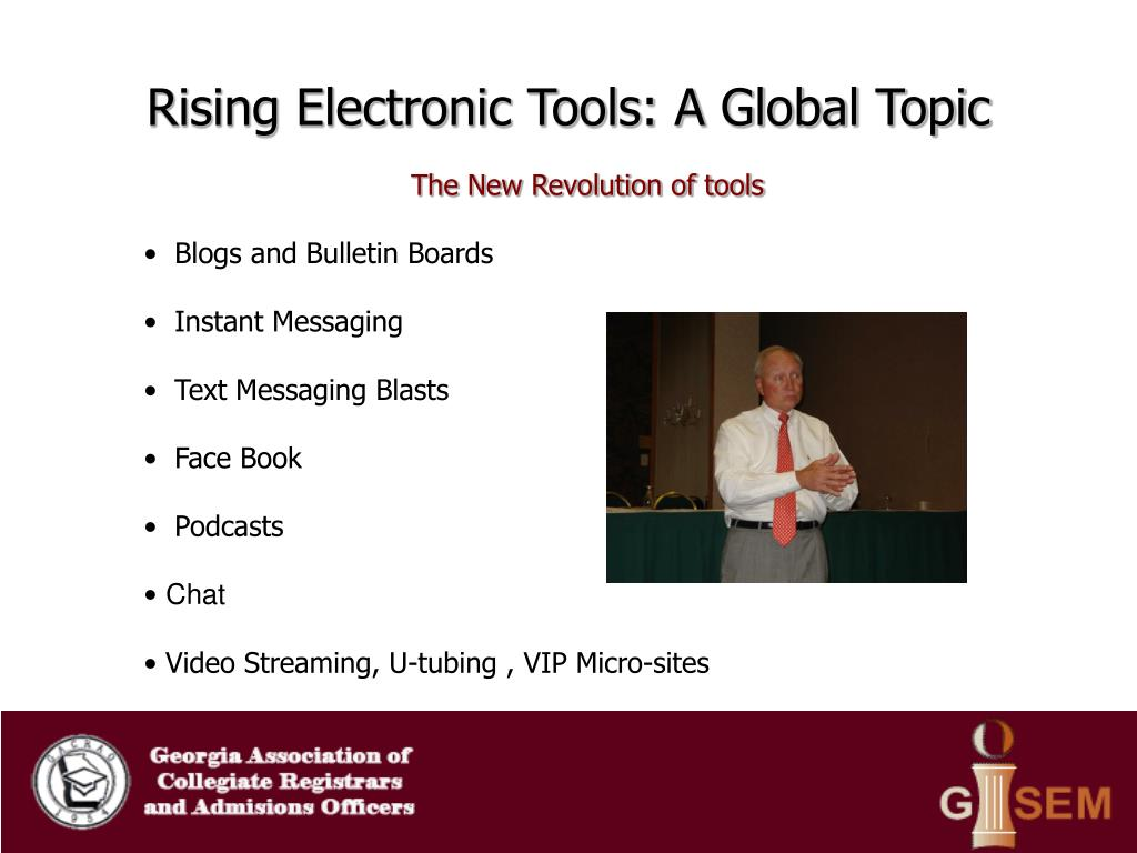 Rising Electronic Tools: A Global Topic