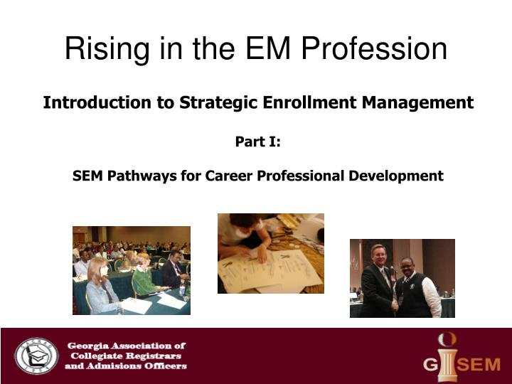 Rising in the em profession2