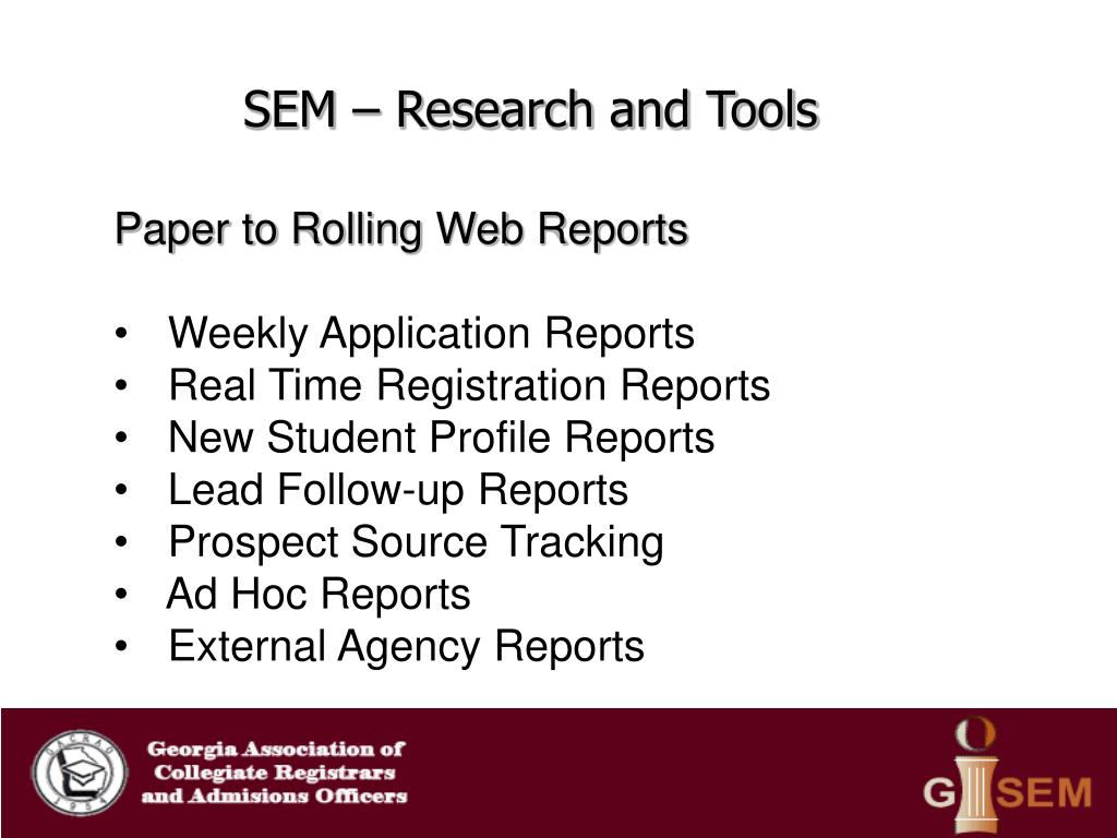 SEM – Research and Tools