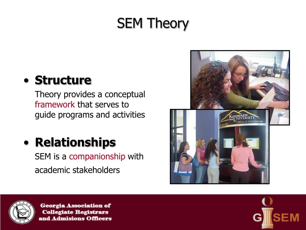 SEM Theory