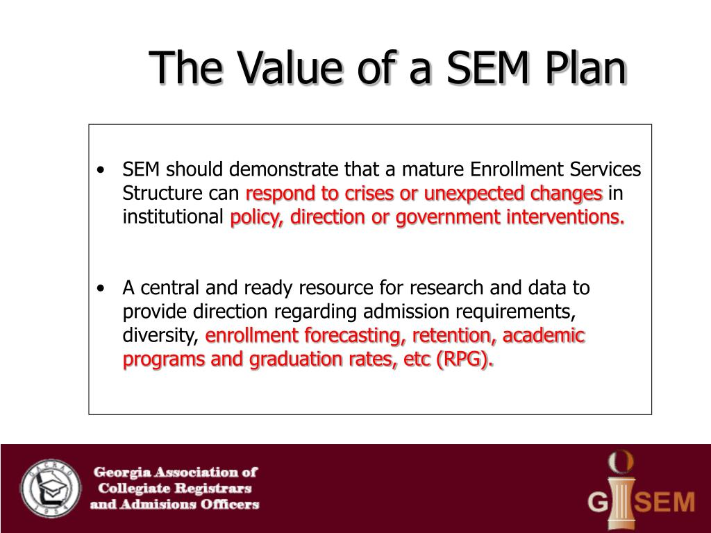 The Value of a SEM Plan