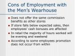 cons of employment with the men s wearhouse10