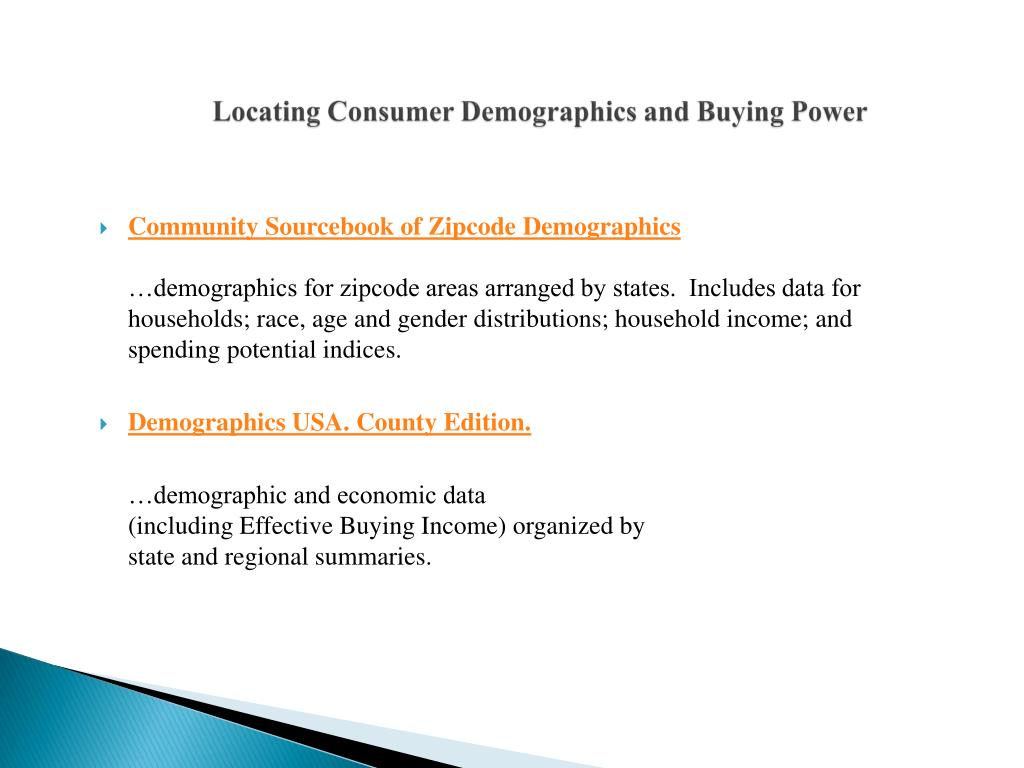 Locating Consumer Demographics and Buying Power