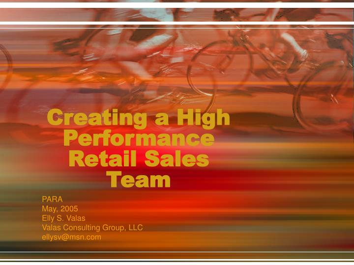 Creating a high performance retail sales team