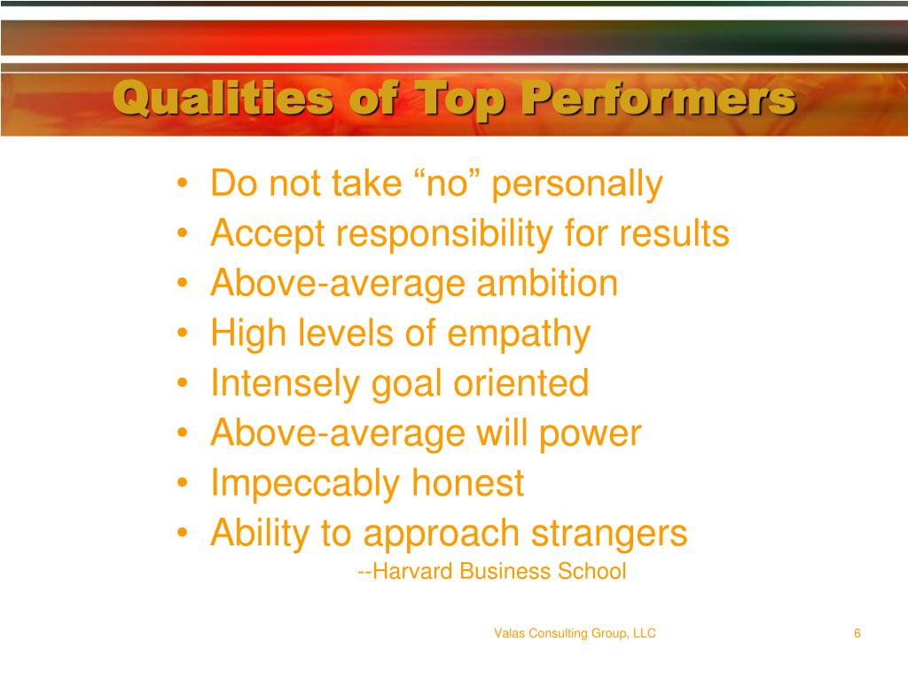 Qualities of Top Performers