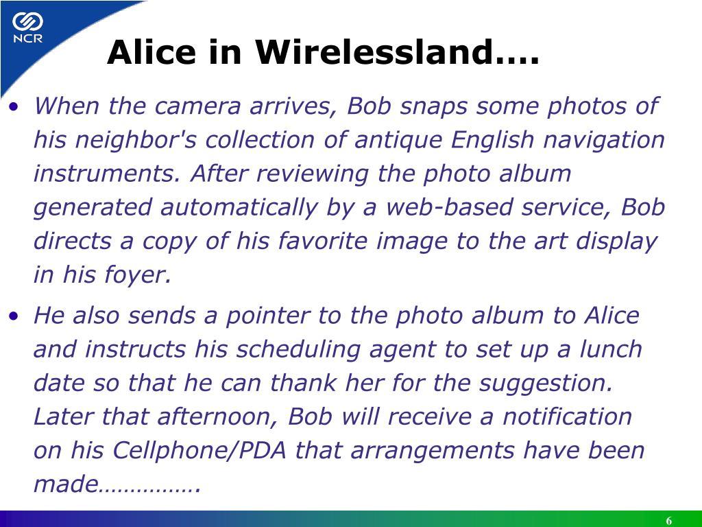 Alice in Wirelessland….
