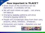 how important is place