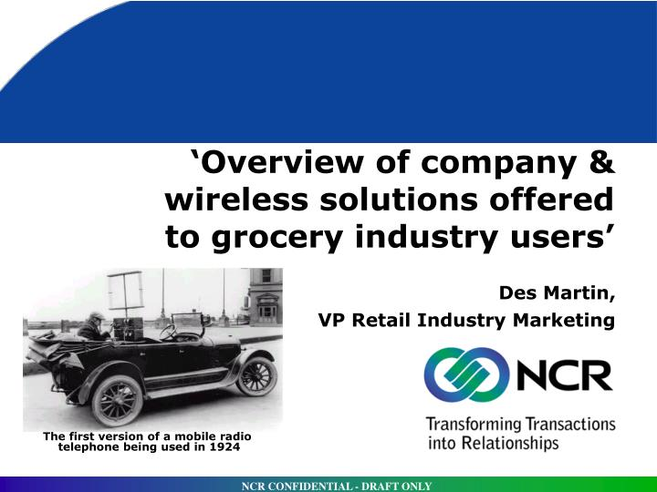 Overview of company wireless solutions offered to grocery industry users