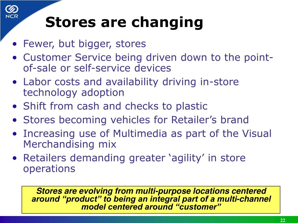 Stores are changing