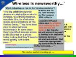 wireless is newsworthy