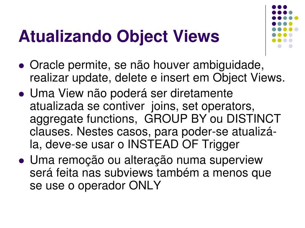 Atualizando Object Views