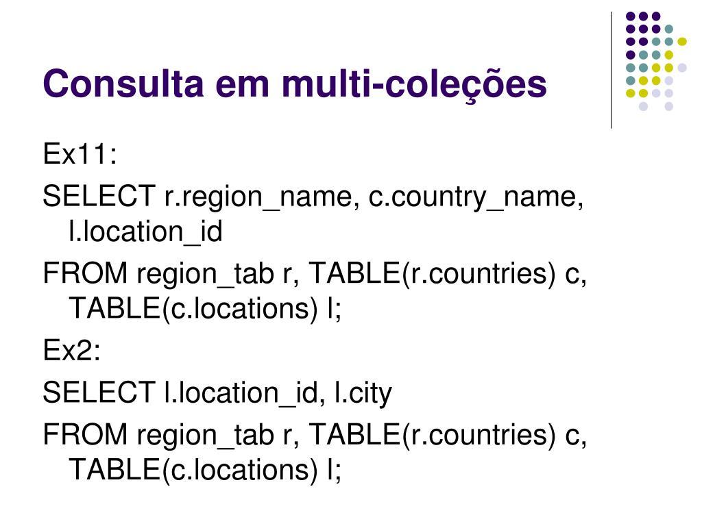 Consulta em multi-coleções